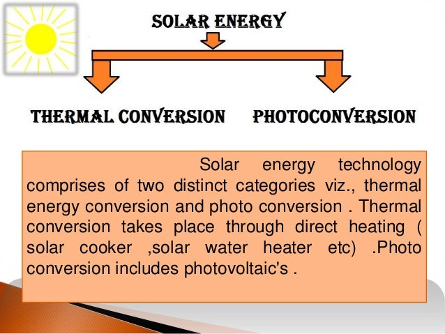 discuss the application of solar energy Solar energy's main human application has been in agriculture and forestry, via photosynthesis, and increasingly it is harnessed for heat until recently electricity has been a niche application for solar.