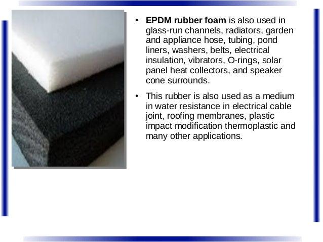 Applications Of Using Epdm Rubber Foam