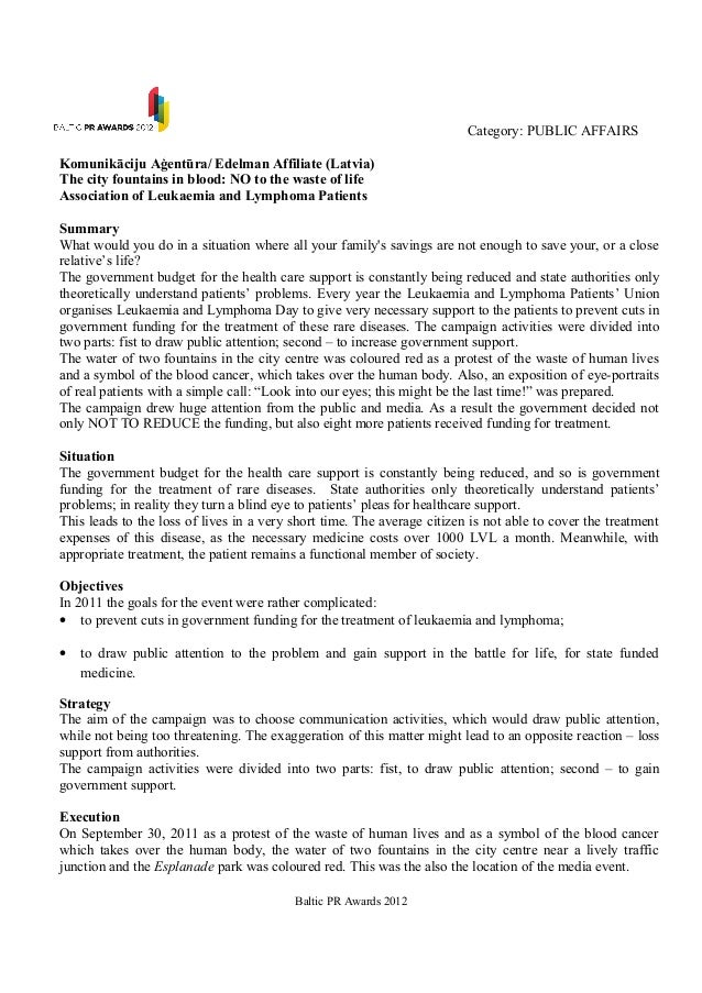 Category: PUBLIC AFFAIRSKomunikāciju Aģentūra/ Edelman Affiliate (Latvia)The city fountains in blood: NO to the waste of l...