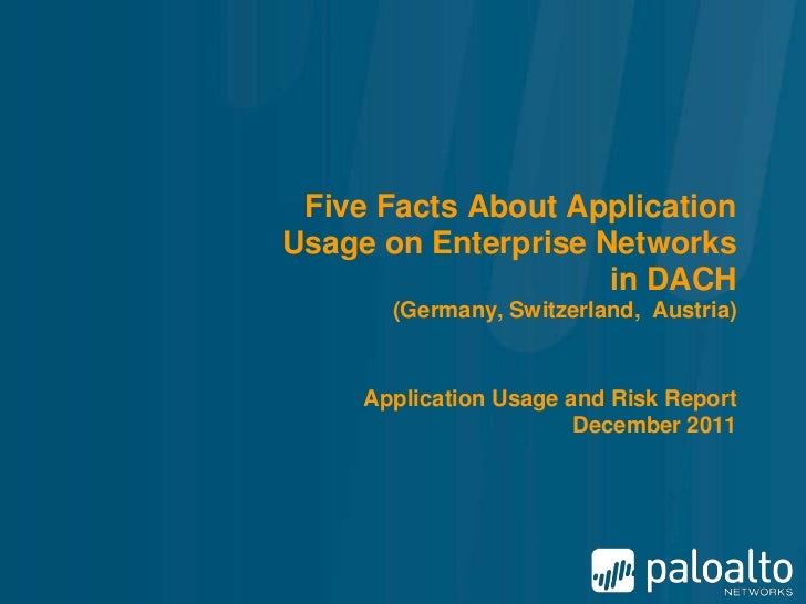 Five Facts About ApplicationUsage on Enterprise Networks                     in DACH       (Germany, Switzerland, Austria)...