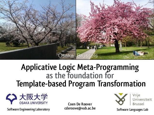 Applicative Logic Meta-Programming as the foundation for Template-based Program Transformation Coen De Roover