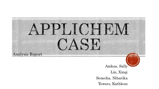 applichem case analysis 1 Group case analysis reports: applichem case laura brady andrew jaworski ryan casano  analysis 1 shift all production from gary to frankfurt and mexico.