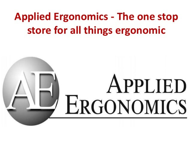 Applied Ergonomics - The one stop store for all things ergonomic