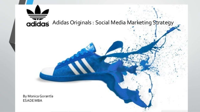 724d10bc3184e Adidas Originals   Social Media Marketing Strategy