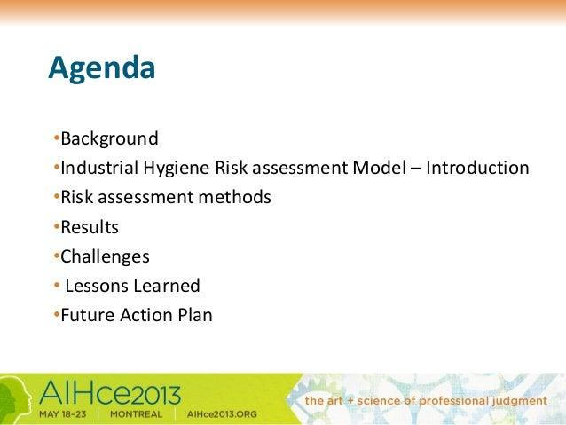 Applied industrial hygiene risk assessment globally   AIHce Montreal 2013 Slide 2