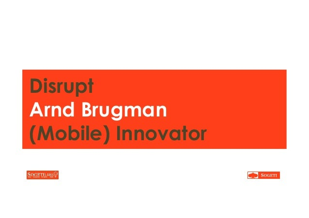 Disrupt Arnd Brugman (Mobile) Innovator