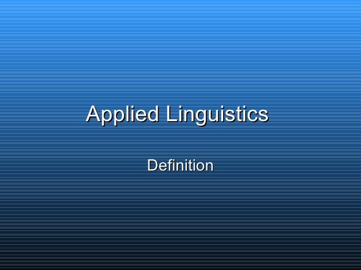 Applied Linguistics  Definition