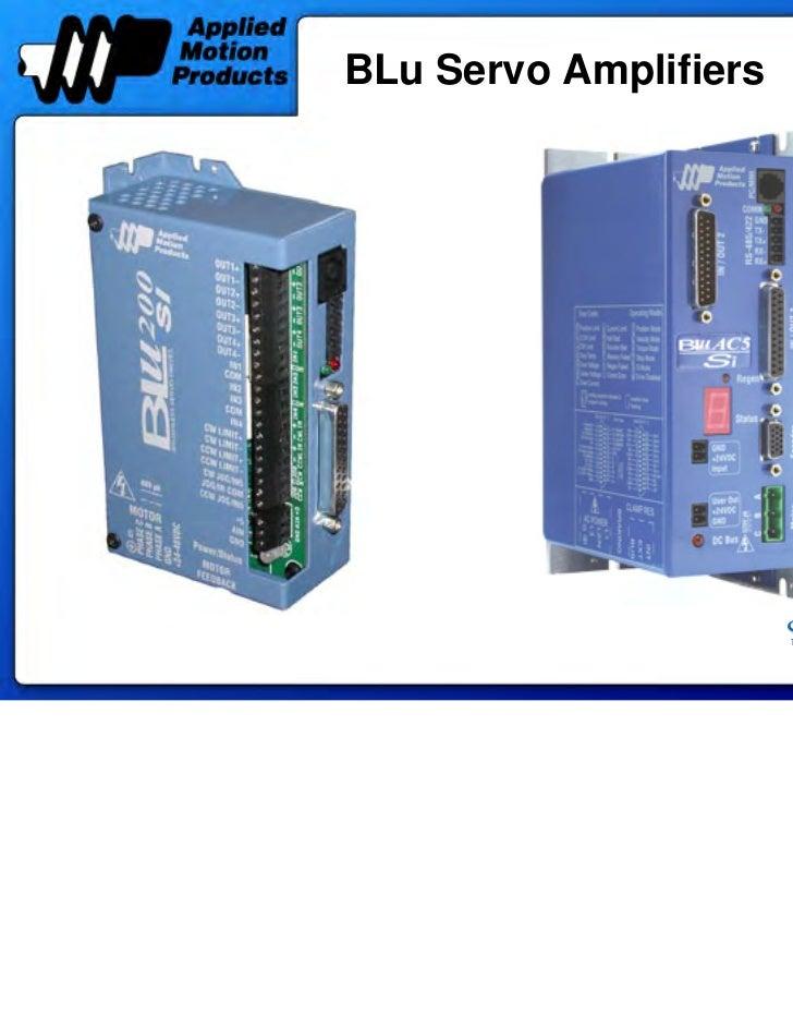 BLu Servo Amplifiers                   Sold & Serviced By:                                         ELECTROMATE            ...