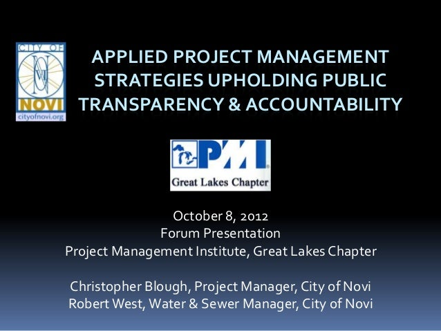 APPLIED PROJECT MANAGEMENT   STRATEGIES UPHOLDING PUBLIC  TRANSPARENCY & ACCOUNTABILITY                October 8, 2012    ...