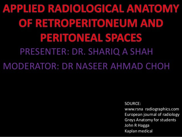 Applied Radiological Anatomy Of Retroperitoneum And Peritoneal Spaces