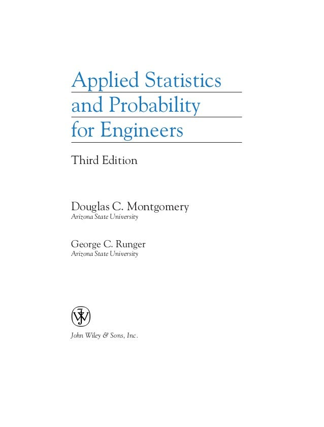 applied statistics and probability for engineers solution montgomer rh slideshare net Chemical Engineering Statistics Statistics for Engineering and Science