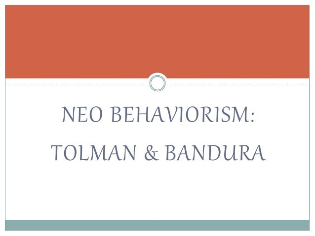 neobehaviorism tolman and bandura reflection