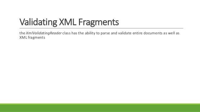 validating xml fragments schemas