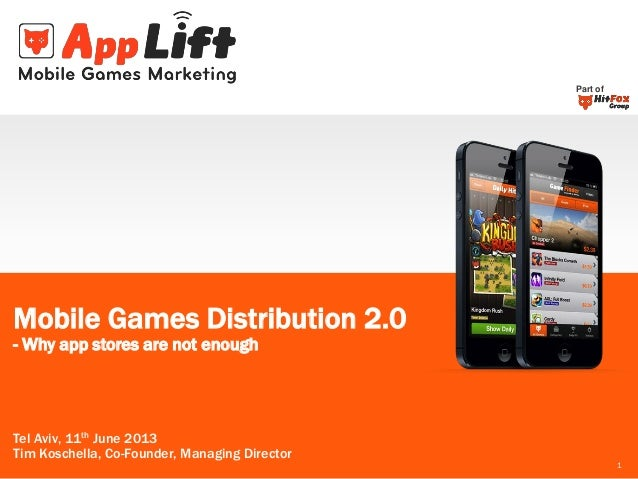 Part of  Mobile Games Distribution 2.0 - Why app stores are not enough  Tel Aviv, 11th June 2013 Tim Koschella, Co-Founder...