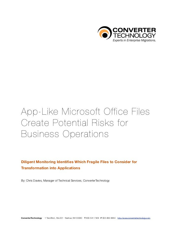 App-Like Microsoft Office FilesCreate Potential Risks forBusiness OperationsDiligent Monitoring Identifies Which Fragile Fi...