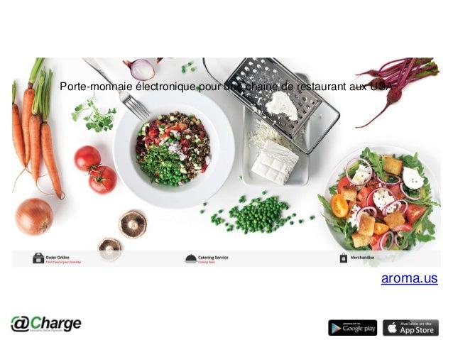 aroma.us Porte-monnaie électronique pour une chaine de restaurant aux USA