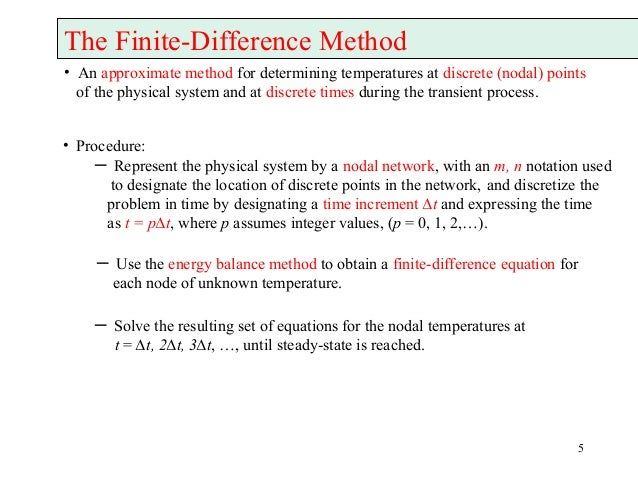 Application of Numerical Methods (Finite Difference) in Heat