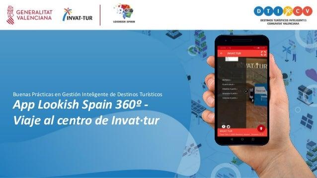 App Lookish Spain 360º - Viaje al centro de Invat·tur Buenas Prácticas en Gestión Inteligente de Destinos Turísticos