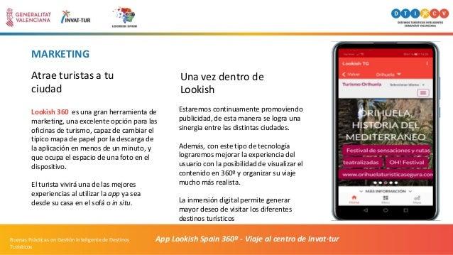 MARKETING App Lookish Spain 360º - Viaje al centro de Invat·turBuenas Prácticas en Gestión Inteligente de Destinos Turísti...