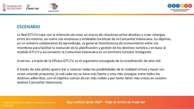 ESCENARIO La Red DTI-CV nace con la intención de crear un marco de relaciones entre destinos y crear sinergias entre los m...