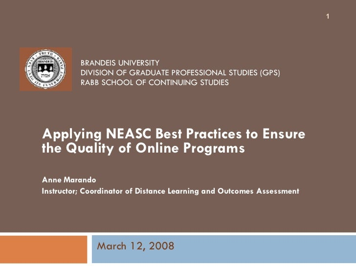 BRANDEIS UNIVERSITY DIVISION OF GRADUATE PROFESSIONAL STUDIES (GPS) RABB SCHOOL OF CONTINUING STUDIES Applying NEASC Best ...