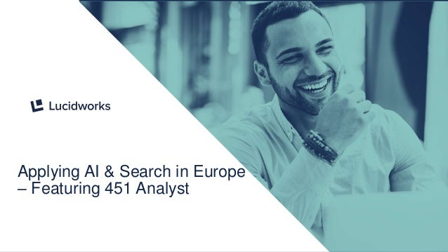 1 Applying AI & Search in Europe – Featuring 451 Analyst