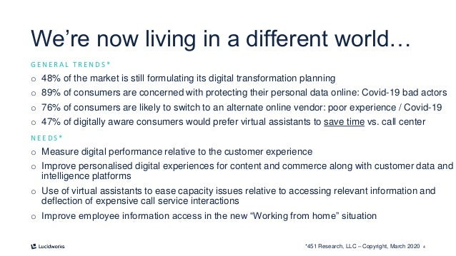 4 We're now living in a different world… G E N E R A L T R E N D S * o 48% of the market is still formulating its digital ...