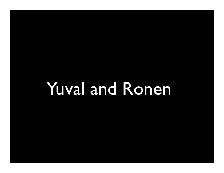 Yuval and Ronen