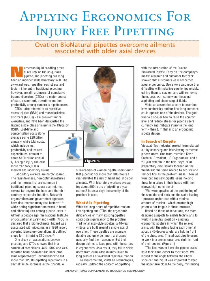 Applying Ergonomics For        Injury Free Pipetting                   Ovation BioNatural pipettes overcome ailments      ...