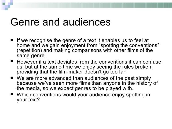"""Genre and audiences   If we recognise the genre of a text it enables us to feel at    home and we gain enjoyment from """"sp..."""