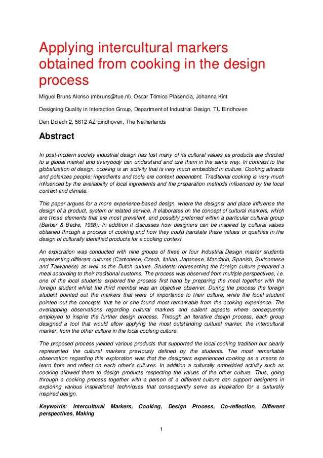 1 Applying intercultural markers obtained from cooking in the design process Miguel Bruns Alonso (mbruns@tue.nl), Oscar Tó...