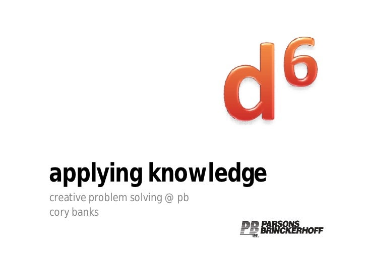 applying knowledge creative problem solving @ pb cory banks