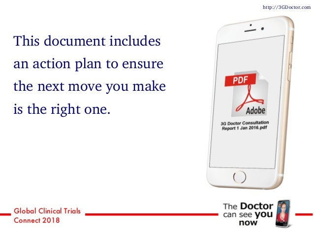 Global Clinical Trials Connect 2018 This document includes an action plan to ensure the next move you make is the right on...