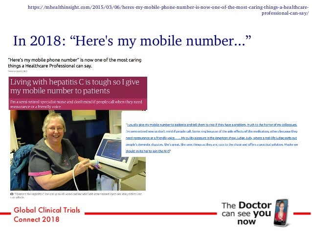 """Global Clinical Trials Connect 2018 In 2018: """"Here's my mobile number..."""" https://mhealthinsight.com/2015/03/06/heres-my-m..."""