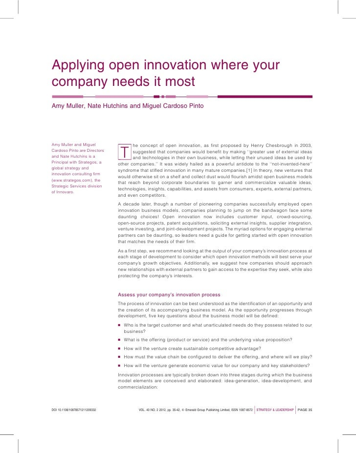 Applying open innovation where yourcompany needs it mostAmy Muller, Nate Hutchins and Miguel Cardoso PintoAmy Muller and M...