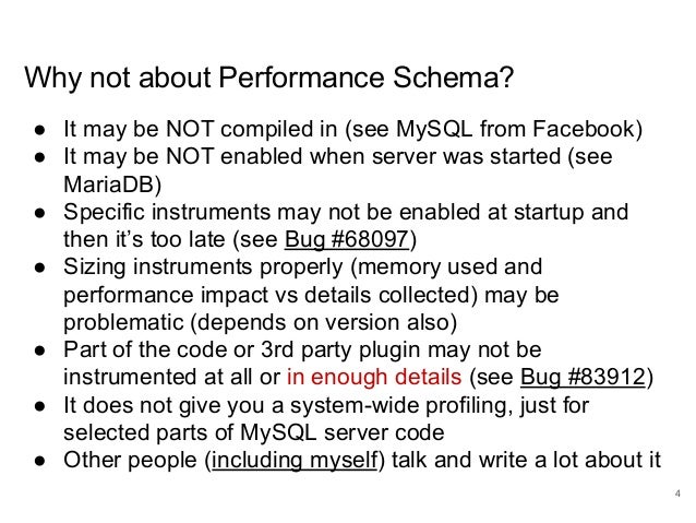 www.percona.com Why not about Performance Schema? ● It may be NOT compiled in (see MySQL from Facebook) ● It may be NOT en...