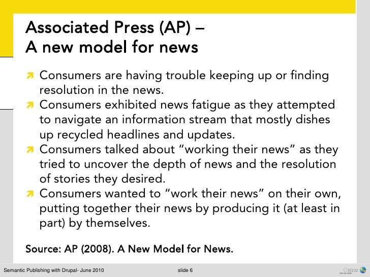Associated Press (AP) –         A new model for news          Consumers are having trouble keeping up or finding         ...
