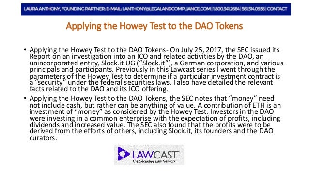 Applying the Howey Test to the DAO Tokens Slide 2