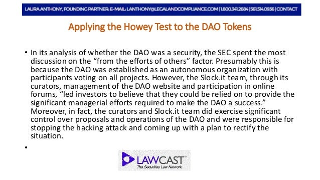 Applying the Howey Test to the DAO Tokens Slide 3