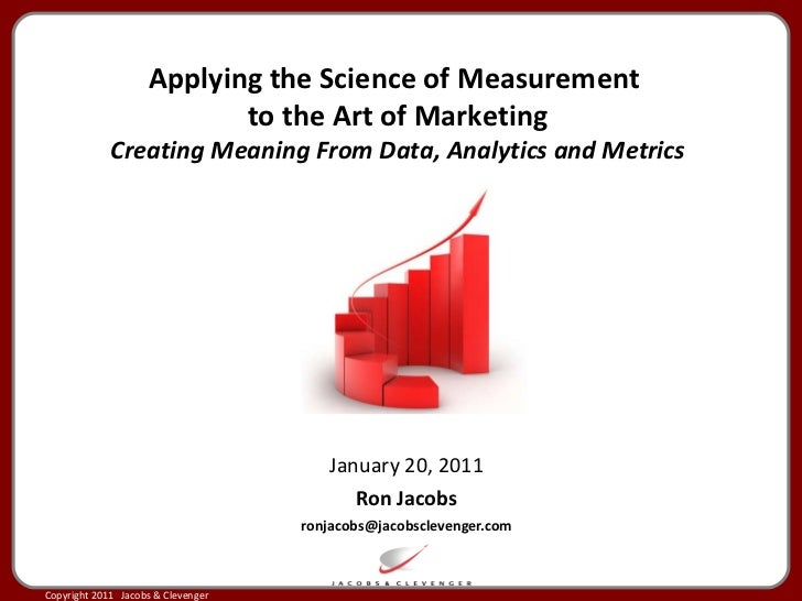 Applying the science of measurement to the art of advertising  - 20 january 2011 - slideshare