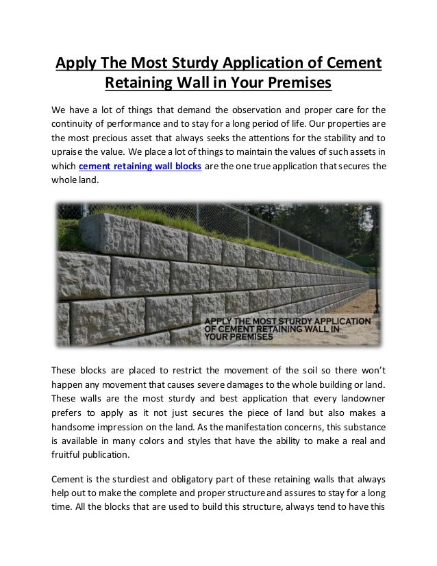 Apply The Most Sturdy Application Of Cement Retaining Wall In Your Pr