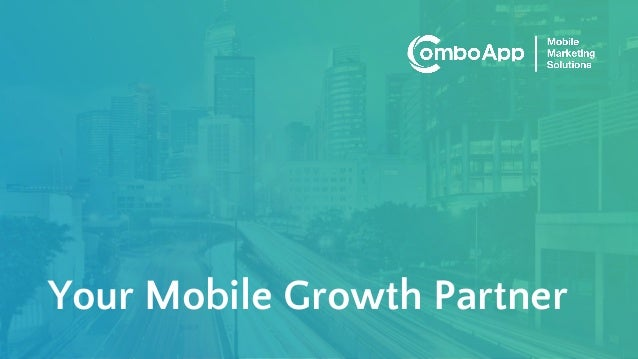 Your Mobile Growth Partner
