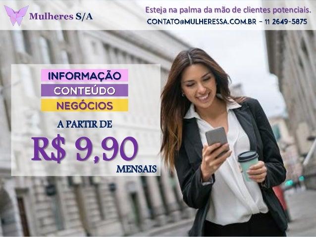 Esteja na palma da mão de clientes potenciais. A PARTIR DE R$ 9,90MENSAIS
