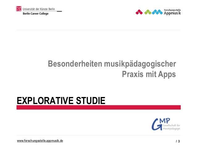 Appmusik - Besonderheiten musikpädagogischer Praxis mit Apps   GMP-Tagung Köln Slide 3