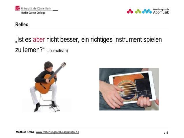 """Matthias Krebs   www.forschungsstelle.appmusik.de Reflex """"Ist es aber nicht besser, ein richtiges Instrument spielen zu le..."""