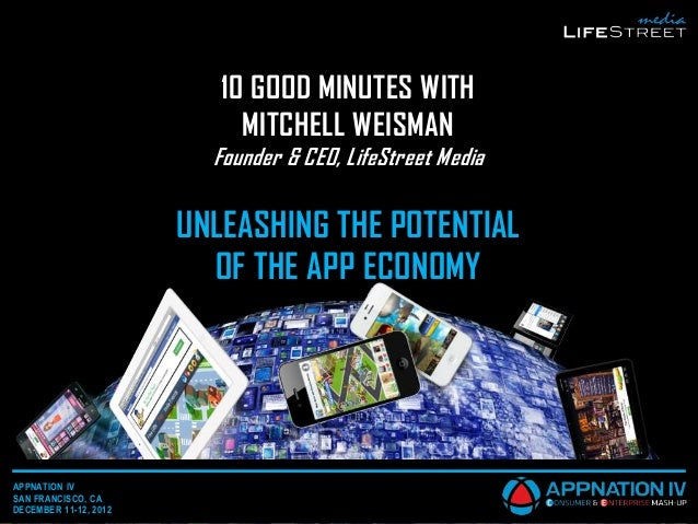 10 GOOD MINUTES WITH                            MITCHELL WEISMAN                         Founder & CEO, LifeStreet Media  ...