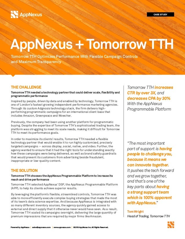 Powered by AppNexus | sales@appnexus.com | www.appnexus.com | ©2018 AppNexus Inc. All Rights Reserved. THE CHALLENGE Tomor...