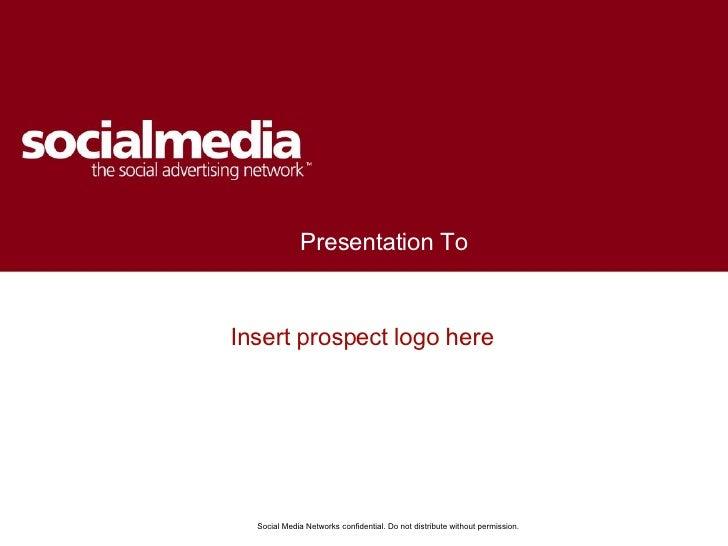 <ul><li>Insert prospect logo here </li></ul>Presentation To