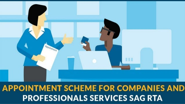 Recommended Article ❏ Appointment Scheme For Companies and Professionals Services | SAG RTA ❏ Frequently Asked Questions (...