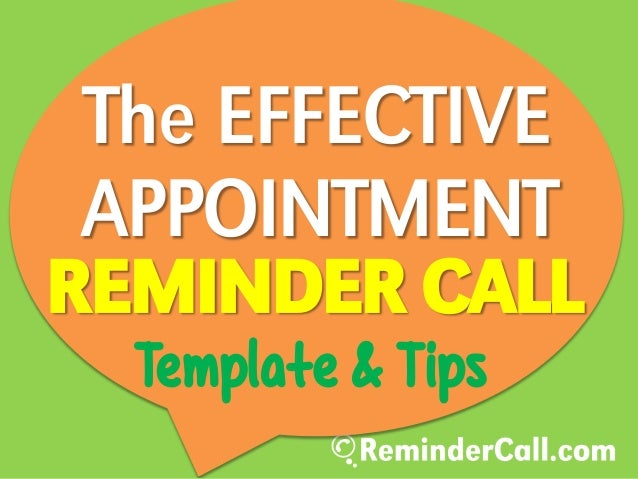 REMINDER CALL APPOINTMENT The EFFECTIVE Template & Tips